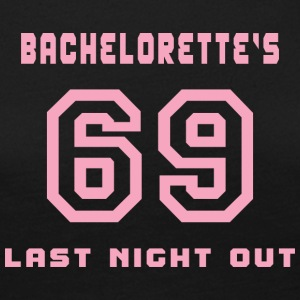 Bachelorette Getting Married 69 Last Night Out - Women's Premium Longsleeve Shirt