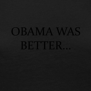 Obama Was Better Campain - LIMITED EDITION! - Women's Premium Longsleeve Shirt