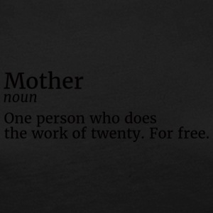 Muttertag: Mother - One Person Who does The Work - Frauen Premium Langarmshirt