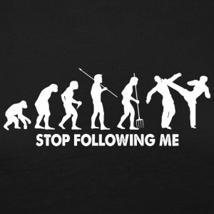 Evolution Stop Following Me Fighting Shirt - Women's Premium Longsleeve Shirt