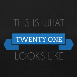 21. Geburtstag: This is what twenty one looks like - Frauen Premium Langarmshirt