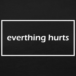 Everything hurts - Women's Premium Longsleeve Shirt