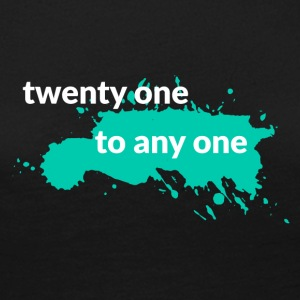 21. Geburtstag: Twenty One To Any One - Frauen Premium Langarmshirt