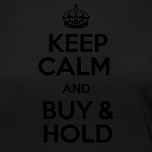 KEEP CALM AND BUY & HOLD - Women's Premium Longsleeve Shirt