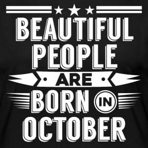 Beatiful people born in October - T-Shirt - Women's Premium Longsleeve Shirt