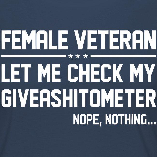 Female veteran let me check my giveashitometer
