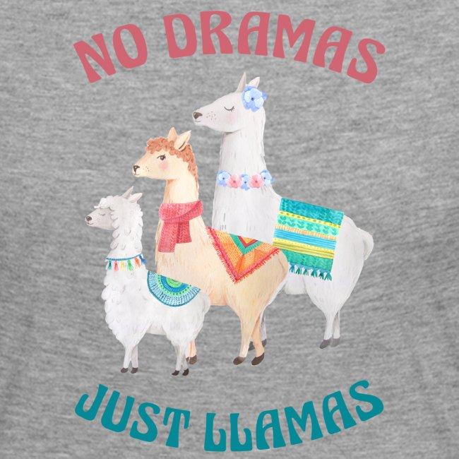 No Dramas Just Llamas