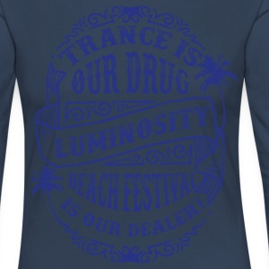 Trance is our drug - Luminosity Beach Festival - Vrouwen Premium shirt met lange mouwen