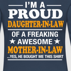 I'm a proud Daughter-in-law - Women's Premium Longsleeve Shirt