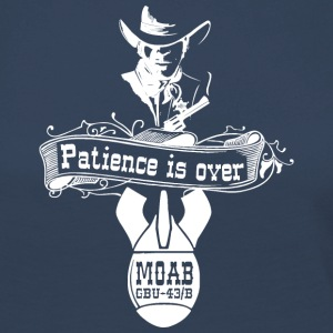 MOAB - Patience is over - T Shirt - Frauen Premium Langarmshirt