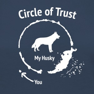 Funny Husky Shirt - Circle of Trust - Women's Premium Longsleeve Shirt
