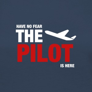 Have No Fear The Pilot Is Here - Långärmad premium-T-shirt dam