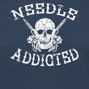 needle addicted tattoo tätowiert nadel sehnsucht - Frauen Premium Langarmshirt