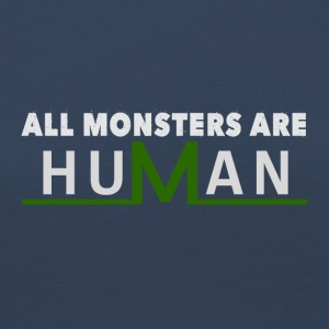 All monsters are human - Women's Premium Longsleeve Shirt