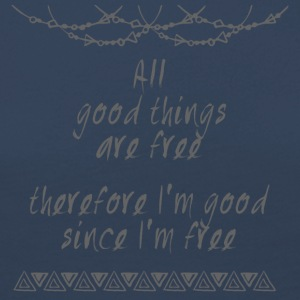 Hippie / Hippies: All good things are free there.. - Frauen Premium Langarmshirt