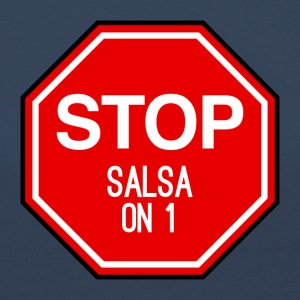 Stop Salsa on 1 - DanceShirts - Women's Premium Longsleeve Shirt