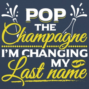 JGA - POP THE CHAMPAGNE IM CHANGING MY NAME - Frauen Premium Langarmshirt