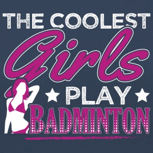 COOLEST GIRLS PLAY BADMINTON - Frauen Premium Langarmshirt