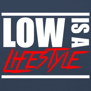 Low is a Lifestyle - Frauen Premium Langarmshirt