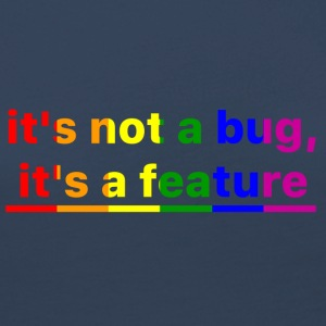 It's not a bug, it's a feature (Rainbow) - Camiseta de manga larga premium mujer
