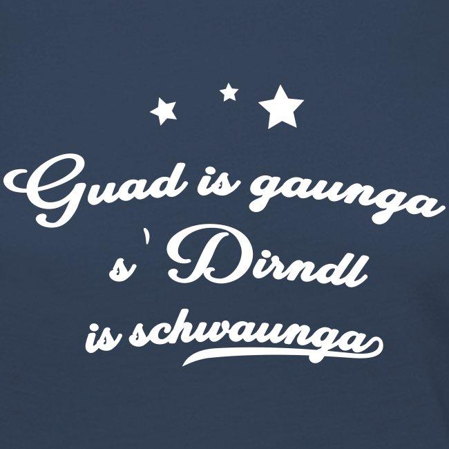 Vorschau: Guad is gaunga s'Dirndl is schwaunga - Frauen Premium Langarmshirt