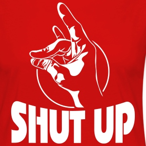 SHUT UP - Frauen Premium Langarmshirt