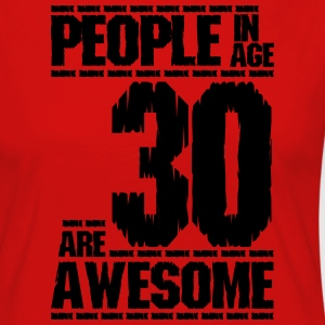 PEOPLE IN AGE 30 ARE AWESOME - Women's Premium Longsleeve Shirt