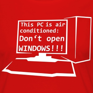 This PC is air conditioned: Don't open WINDOWS! - Frauen Premium Langarmshirt