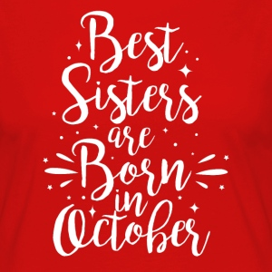 Best sisters are born in October - Women's Premium Longsleeve Shirt