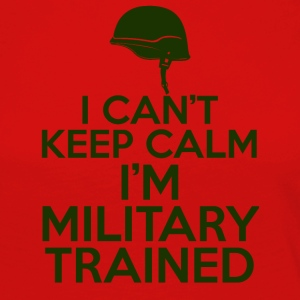 Military / Soldiers: I can't keep calm. I'm a militar - Women's Premium Longsleeve Shirt