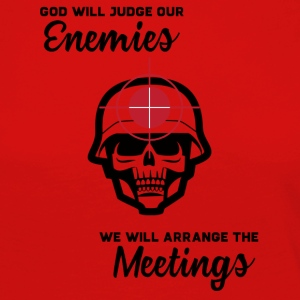 Military / Soldiers: God Will Judge Our Enemies. We - Women's Premium Longsleeve Shirt