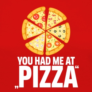Pizza! You had me at pizza - Women's Premium Longsleeve Shirt
