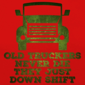 Trucker / Truck Driver: Old Truckers Never Die. They - Women's Premium Longsleeve Shirt