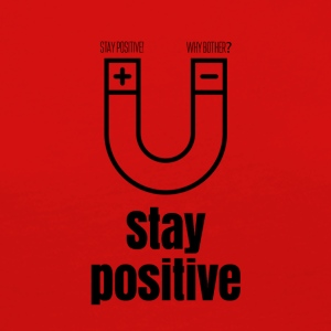 Stay positive - Women's Premium Longsleeve Shirt