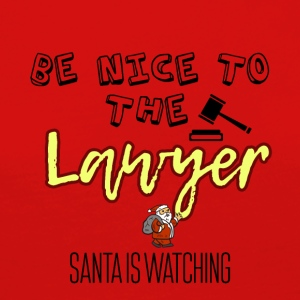 Be nice to the lawyer because Santa is watching - Women's Premium Longsleeve Shirt