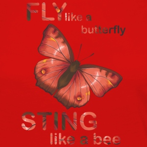 fly like butterfly sting like a bee - Women's Premium Longsleeve Shirt