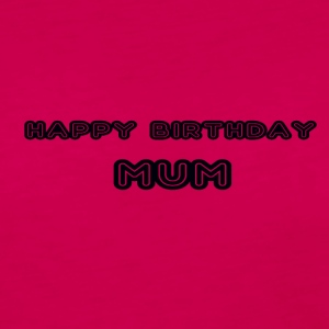 happy birthday mum - Women's Premium Longsleeve Shirt