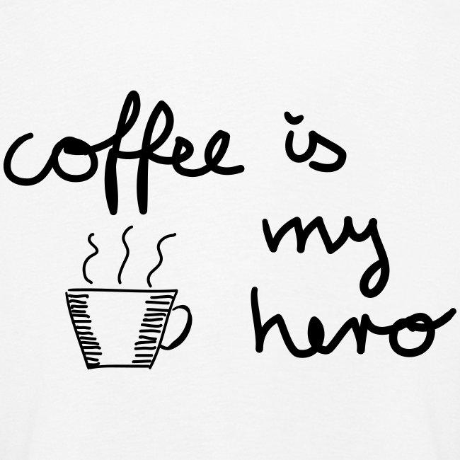 Coffee Is My Hero