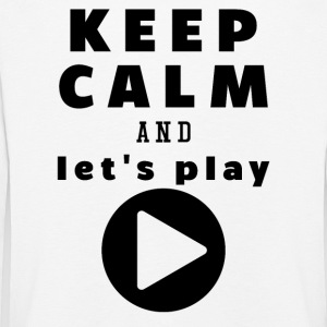 Keep Calm And Let's Play - Kinder Premium Langarmshirt