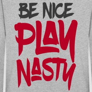 Be Nice Play Nasty - Kids' Premium Longsleeve Shirt