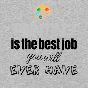 Painting is the best job you will ever have - Kinder Premium Langarmshirt