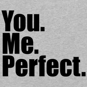 You. Me. Perfect. - Kinderen Premium shirt met lange mouwen