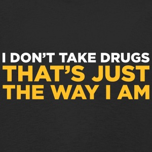 I Do Not Do Drugs. That S How I Am! - Kids' Premium Longsleeve Shirt