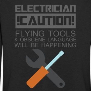 Electrician: Electrician. Caution! Flying Tools & - Kids' Premium Longsleeve Shirt