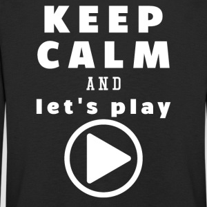 Keep Calm And Let's Play - Kids' Premium Longsleeve Shirt