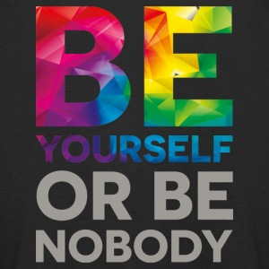 Be your self or be nobody - Kids' Premium Longsleeve Shirt