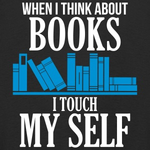 When I Think About Books I Touch My Shelf Funny - Kids' Premium Longsleeve Shirt