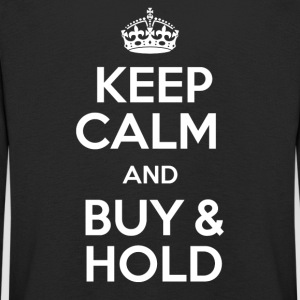 KEEP CALM AND BUY & HOLD - Kinder Premium Langarmshirt