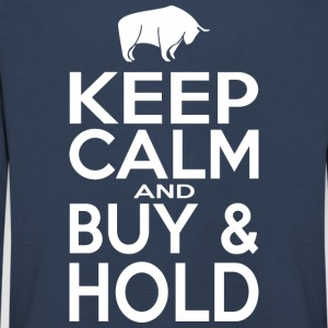 Keep Calm and Buy - Hold - Kinder Premium Langarmshirt