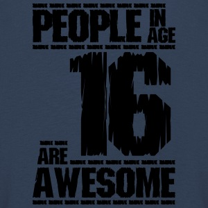 PEOPLE IN AGE 16 ARE AWESOME - Kids' Premium Longsleeve Shirt